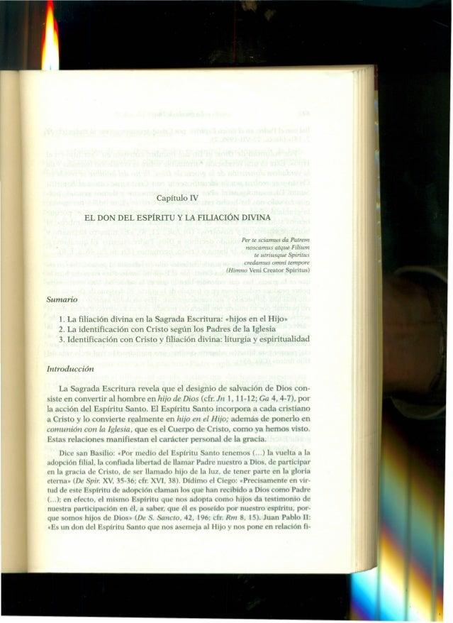 Capítulo IV EL DON DEL EspíRITU  y LA FILIACIÓN DIVINA Per le sciamus da Patrem noscamus atque Filium le utriusque Spiritu...