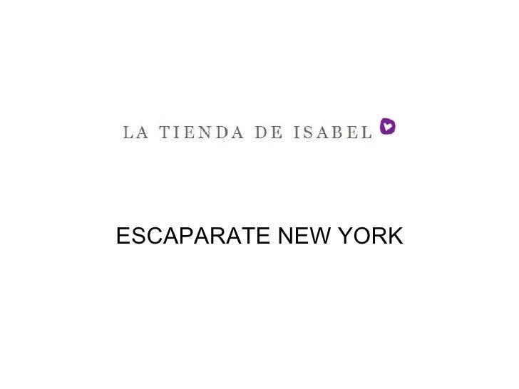 ESCAPARATE NEW YORK