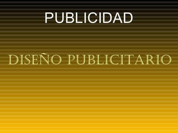 PUBLICIDAD Diseño publicitario