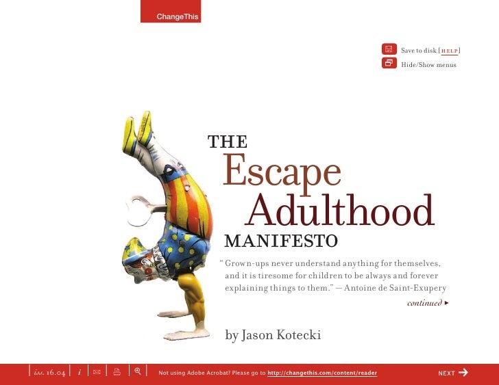 Escape Adulthood