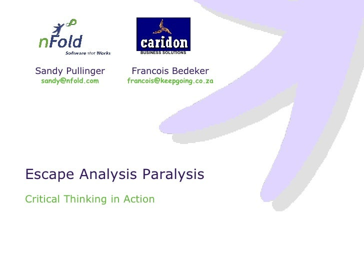 Escape Analysis Paralysis Critical Thinking in Action