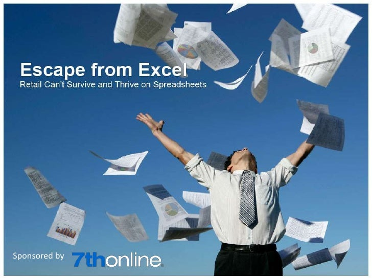 Escape from Excel - Retail Can't Survive and Thrive on Spreadsheets