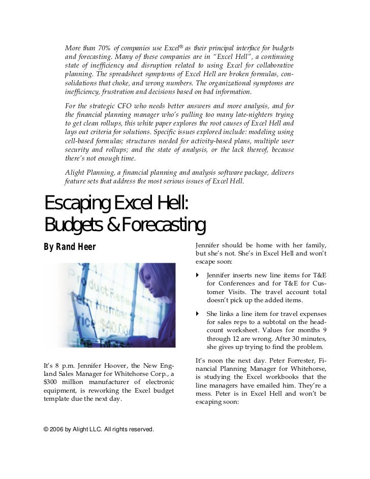 More than 70% of companies use Excel® as their principal interface for budgets        and forecasting. Many of these compa...