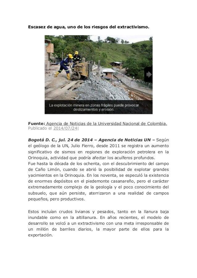 Escasez de agua, uno de los riesgos del extractivismo. Fuente: Agencia de Noticias de la Universidad Nacional de Colombia....