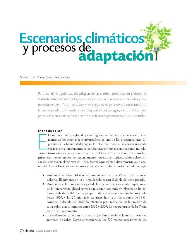 I n t r o d u c c i ó n l cambio climático global que se registra actualmente a causa del incre- mento de los gases efecto...
