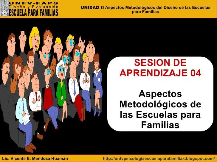 SESION DE APRENDIZAJE 04 Aspectos Metodológicos de las Escuelas para Familias