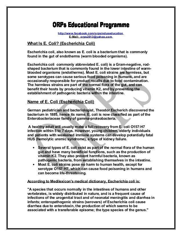 http://www.facebook.com/orpsinduseducationE-Mail: orps2013@yahoo.comWhat Is E. Coli? (Escherichia Coli)Escherichia coli, a...