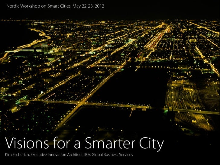Visions for a Smarter City