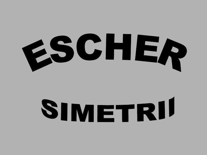 ESCHER SIMETRII