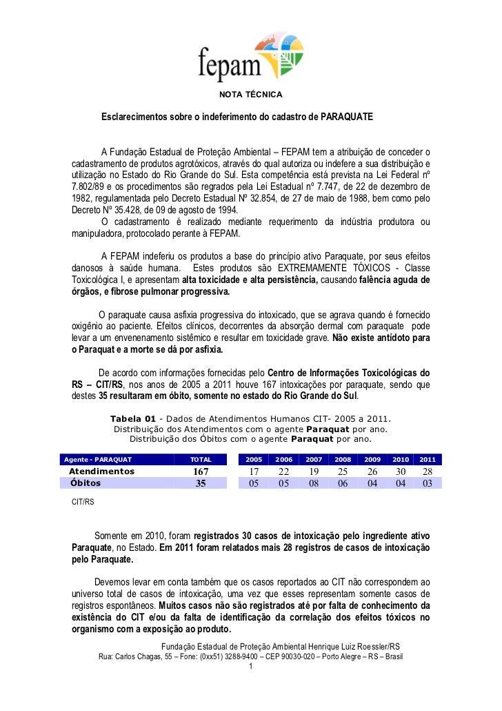 NOTA TÉCNICA          Esclarecimentos sobre o indeferimento do cadastro de PARAQUATE          A Fundação Estadual de Prote...