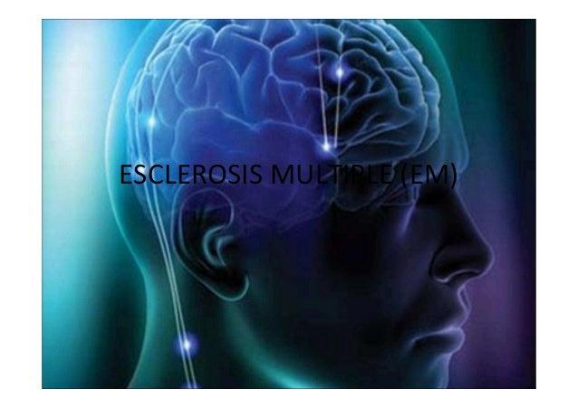ESCLEROSIS MULTIPLE (EM)