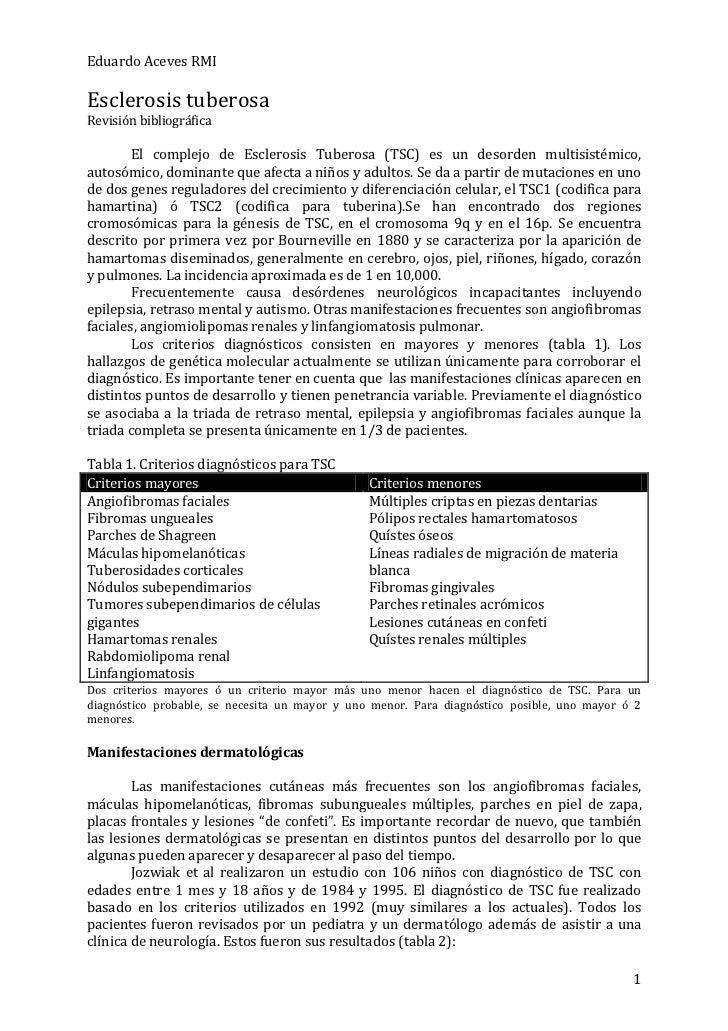 Eduardo Aceves RMIEsclerosis tuberosaRevisión bibliográfica        El complejo de Esclerosis Tuberosa (TSC) es un desorden...