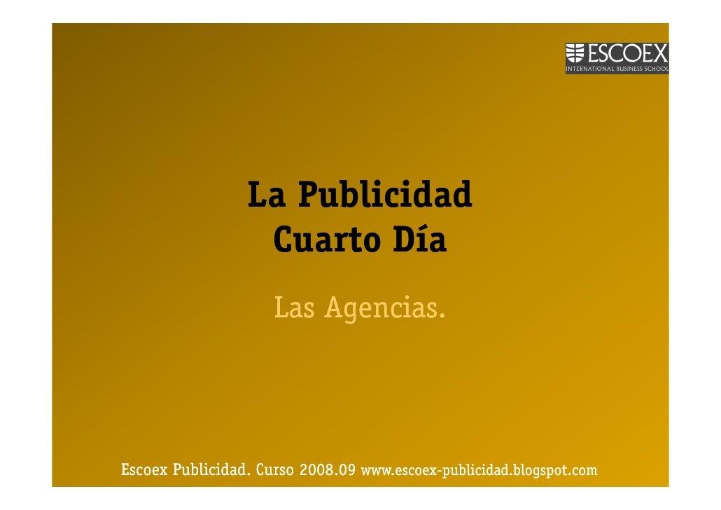 Escoex Publicidad Las Agencias.Dia4 [Modo De Compatibilidad]