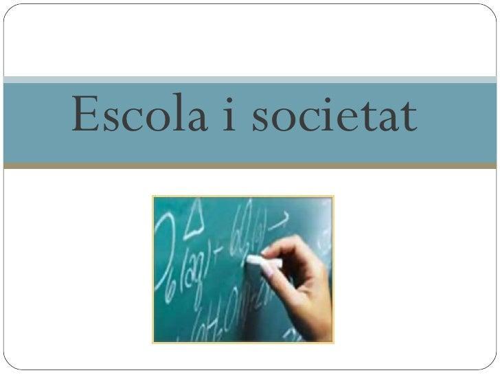 Escola i societat