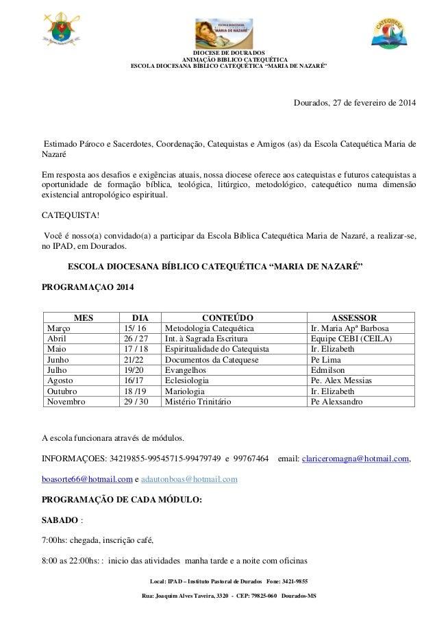 """DIOCESE DE DOURADOS ANIMAÇÃO BIBLICO CATEQUÉTICA ESCOLA DIOCESANA BÍBLICO CATEQUÉTICA """"MARIA DE NAZARÉ"""" Local: IPAD – Inst..."""