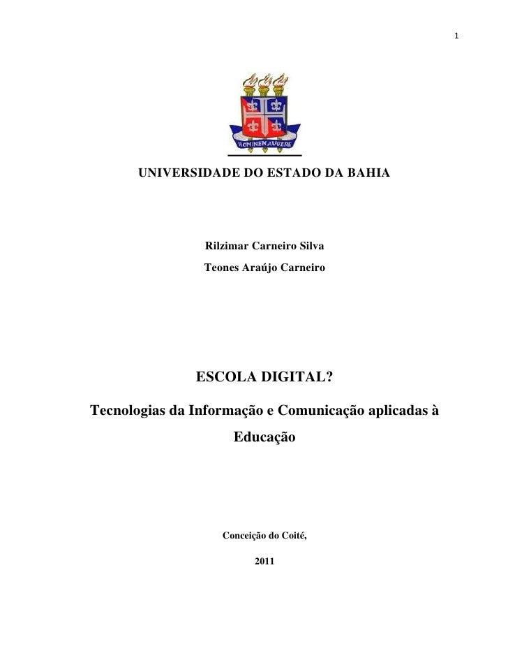 1       UNIVERSIDADE DO ESTADO DA BAHIA                Rilzimar Carneiro Silva                Teones Araújo Carneiro      ...