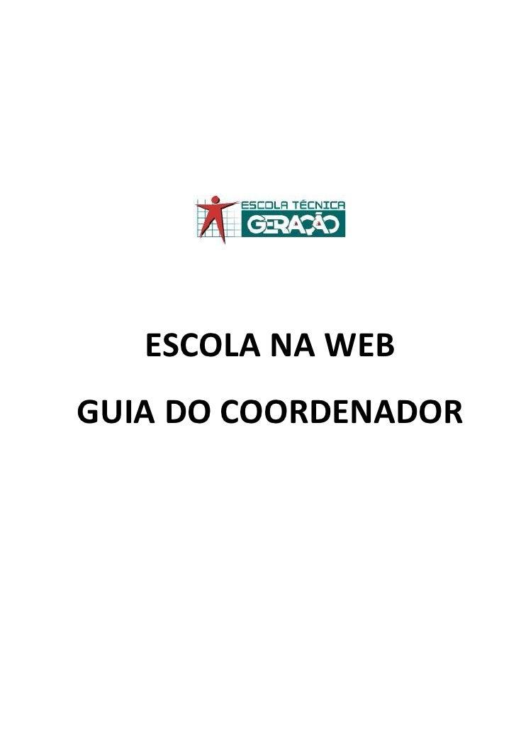 ESCOLA NA WEBGUIA DO COORDENADOR