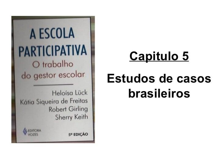 Capitulo 5 Estudos de casos brasileiros