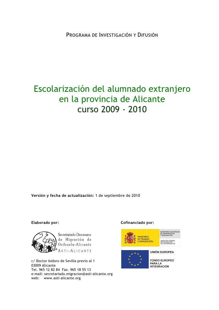 PROGRAMA DE INVESTIGACIÓN Y DIFUSIÓN      Escolarización del alumnado extranjero        en la provincia de Alicante       ...