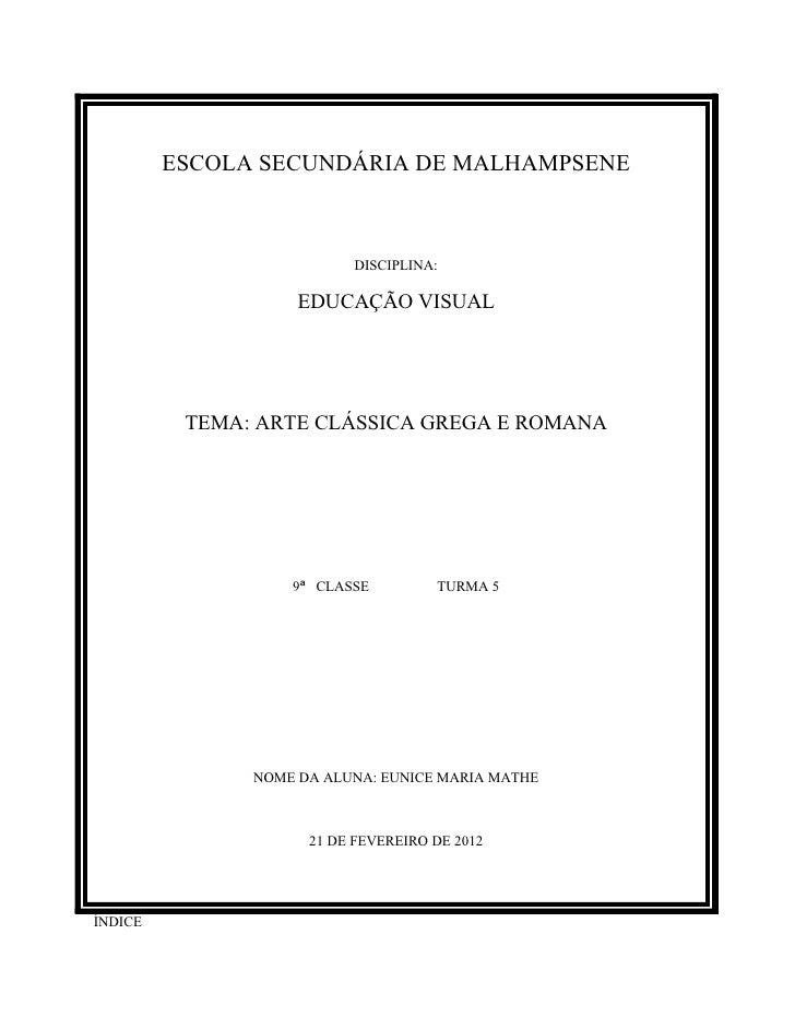 ESCOLA SECUNDÁRIA DE MALHAMPSENE                          DISCIPLINA:                    EDUCAÇÃO VISUAL          TEMA: AR...