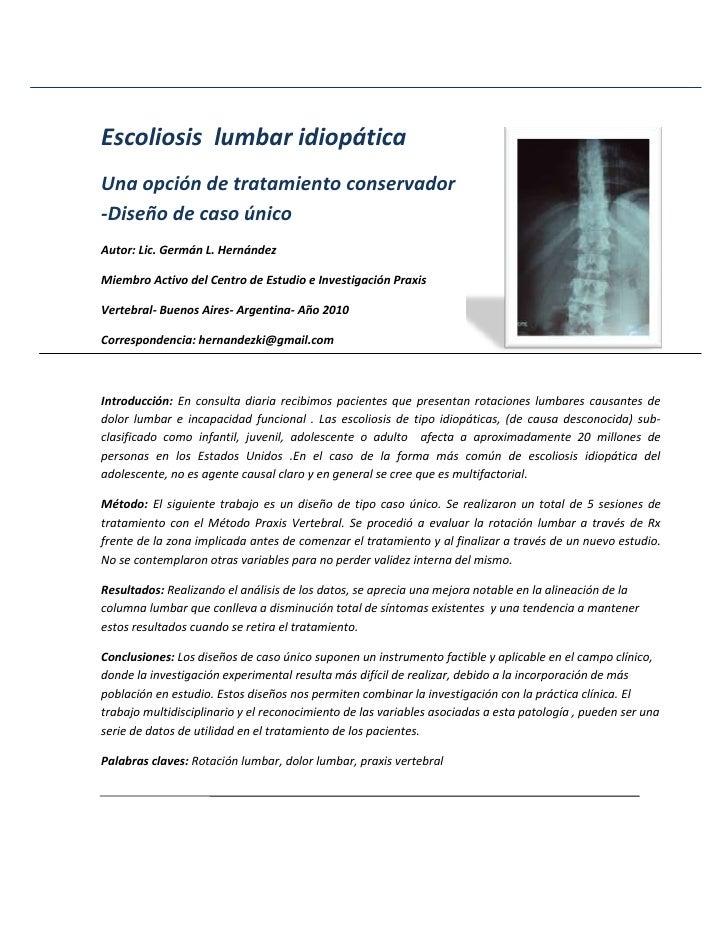 Escoliosis  lumbar idiopática <br />Una opción de tratamiento conservador -Diseño de caso único<br />Autor: Lic. Germán L....