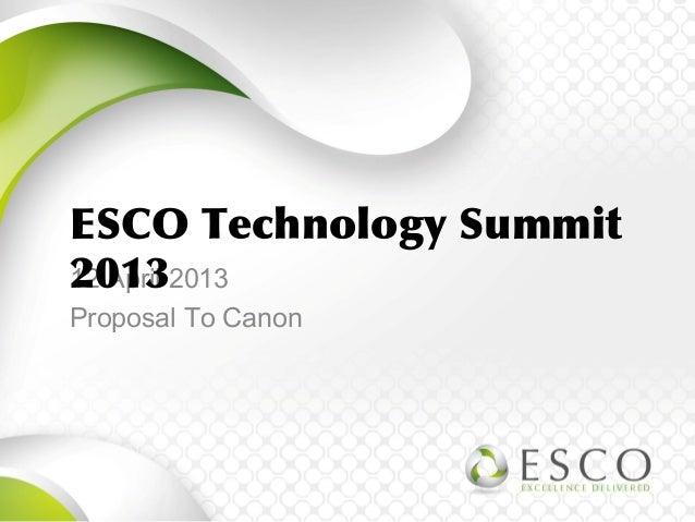 12 April 2013 Proposal To Canon ESCO Technology Summit 2013