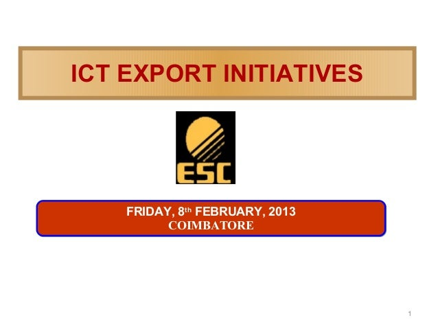 ESC : ICT Export Initiatives