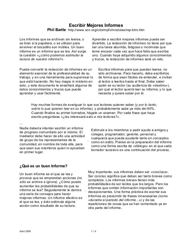 Abril 2006 1 / 4Escribir Mejores InformesPhil Bartle http://www.scn.org/cds/mpfc/modules/rep-btrs.htmLos informes que se a...