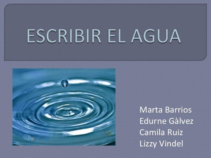 Marta BarriosEdurne GàlvezCamila RuizLizzy Vindel
