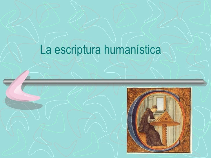 Escriptura humanistica