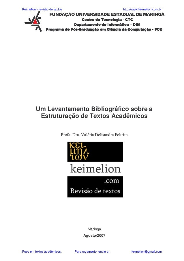 """Keimelion - revisão de textos  http://www.keimelion.com.br  ! &  """"  &'(  """" ) *+  """"  # """"$ ,  % """" !)  *+  &  Um Levantamento..."""