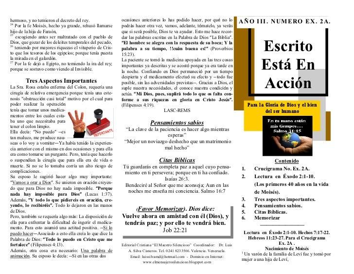 ESCRITO ESTA EN ACCION. EXODO 2:1-10. (EX. No. 2A) PRIMEROS 40 AÑOS EN LA VIDA DE MOISES