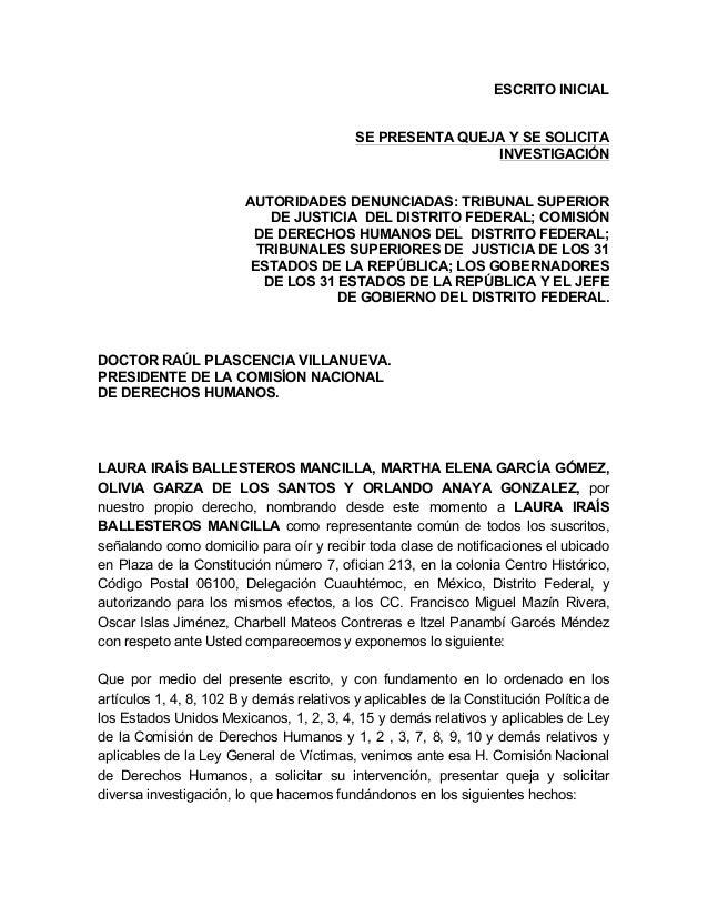 ESCRITO INICIAL SE PRESENTA QUEJA Y SE SOLICITA INVESTIGACIÓN AUTORIDADES DENUNCIADAS: TRIBUNAL SUPERIOR DE JUSTICIA DEL D...