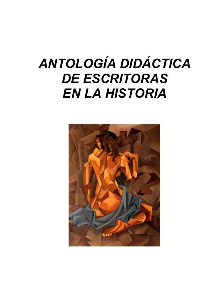 ANTOLOGÍA DIDÁCTICA   DE ESCRITORAS   EN LA HISTORIA