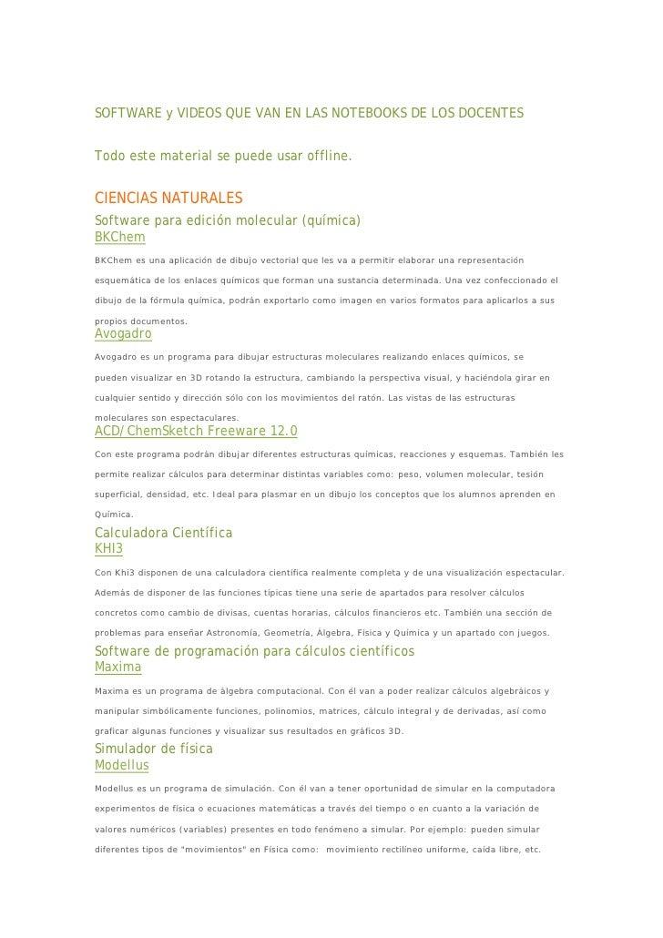 SOFTWARE y VIDEOS QUE VAN EN LAS NOTEBOOKS DE LOS DOCENTESTodo este material se puede usar offline.CIENCIAS NATURALESSoftw...