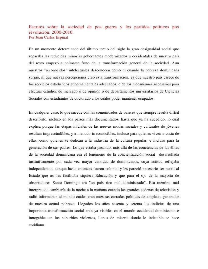Escritos sobre la sociedad de pos guerra y los partidos políticos posrevolución: 2000-2010.Por Juan Carlos EspinalEn un mo...