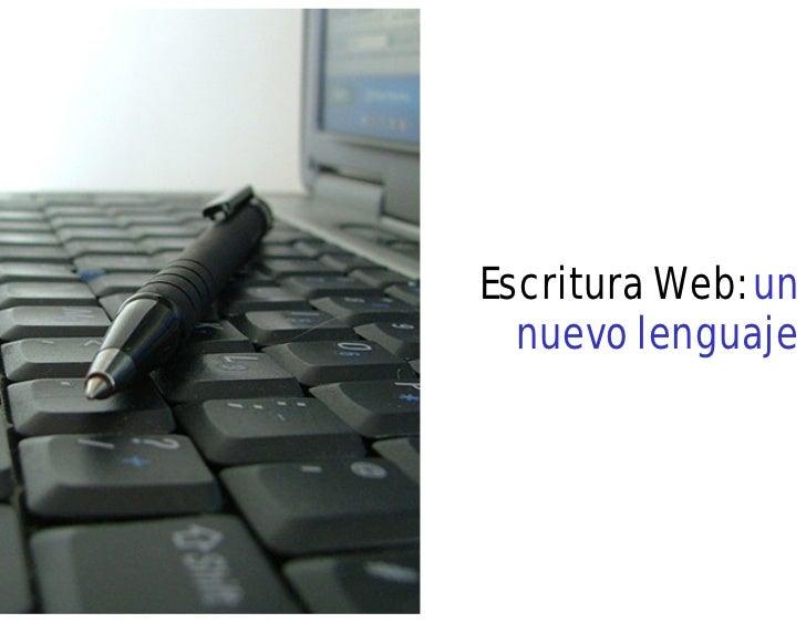 Escritura Web: un  nuevo lenguaje