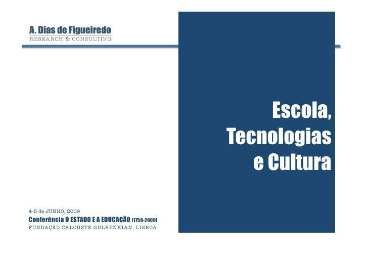 Escola,                                                 Tecnologias                                                    e C...