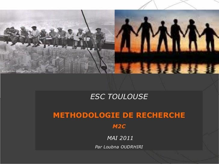 ESC TOULOUSE           THE BEST SERVICE PROVIDERRECHERCHE                 METHODOLOGIE DE IN TRANSPORT &                  ...