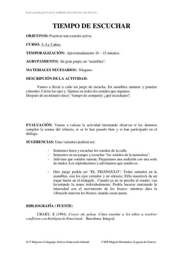 ESCUCHA ACTIVA Y SABER ESTAR EN SILENCIO G.T Mejorar el lenguaje Oral en Educación Infantil CEIP Miguel Hernández (Laguna ...