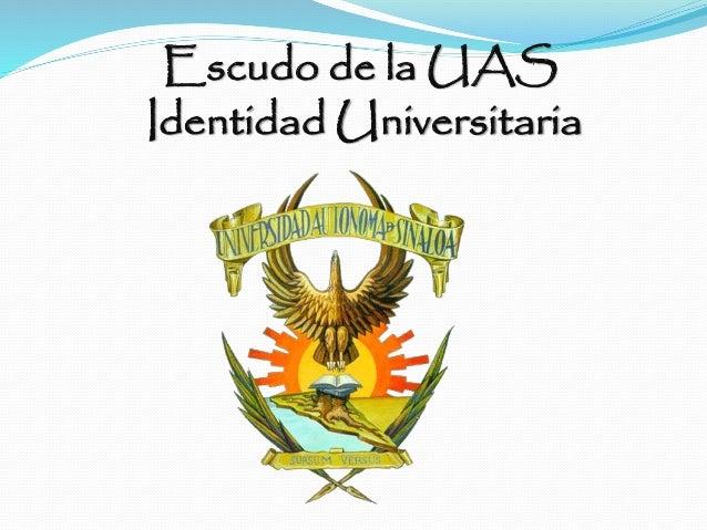 Escudo de la UAS Identidad Universitaria