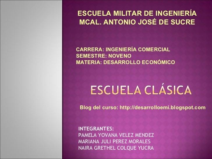 INTEGRANTES: PAMELA YOVANA VELEZ MENDEZ MARIANA JULI PEREZ MORALES  NAIRA GRETHEL COLQUE YUCRA ESCUELA MILITAR DE INGENIER...