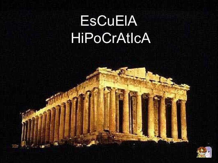 EsCuElA  HiPoCrAtIcA