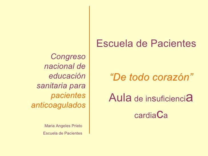 Maria Angeles Prieto Escuela de Pacientes Congreso nacional de educación sanitaria para  pacientes anticoagulados Escuela ...