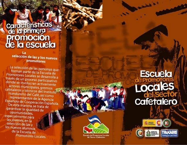 Escuela de promotores locales del sector cafetalero hondureño 06 2004