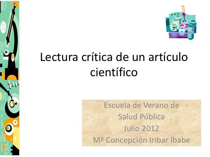 Lectura crítica de un artículo          científico            Escuela de Verano de                Salud Pública           ...