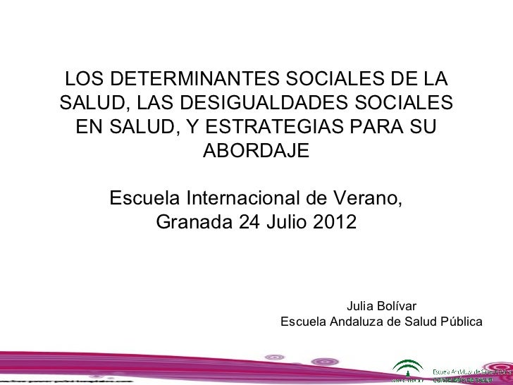 LOS DETERMINANTES SOCIALES DE LASALUD, LAS DESIGUALDADES SOCIALES EN SALUD, Y ESTRATEGIAS PARA SU             ABORDAJE    ...