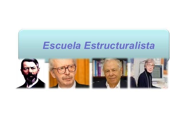 Escuela Estructuralista