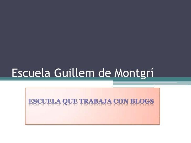 Escuela Guillem de Montgrí