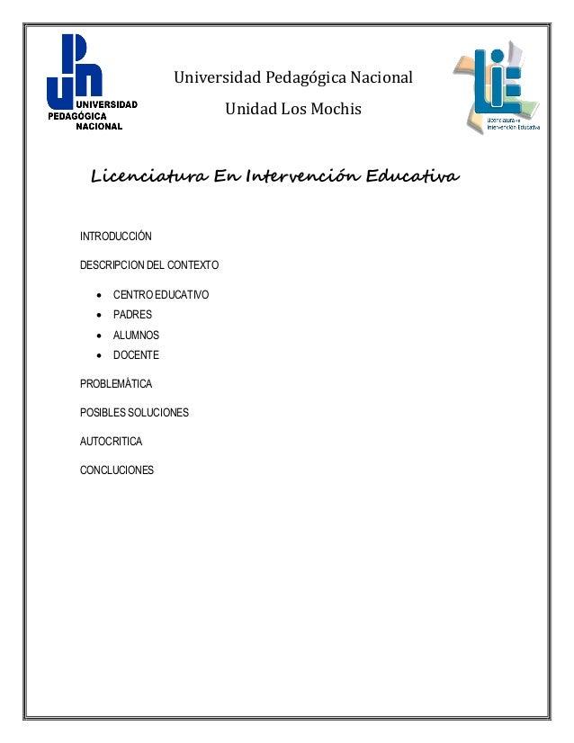Universidad Pedagógica Nacional                           Unidad Los Mochis Licenciatura En Intervención EducativaINTRODUC...